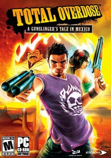 โหลดเกมส์ [PC] Total Overdose A Gunslinger's Tale in Mexico
